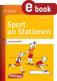 Sport an Stationen Spezial Leichtathletik 1-4 (eBook, PDF) - Sommer, Markus