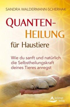 Quantenheilung für Haustiere (eBook, ePUB) - Waldermann-Scherhak, Sandra