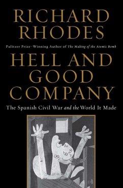 Hell and Good Company (eBook, ePUB) - Rhodes, Richard