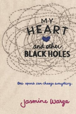 My Heart and Other Black Holes (eBook, ePUB) - Warga, Jasmine