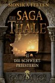 Die Schwertpriesterin / Die Saga von Thale Bd.2 (eBook, ePUB)