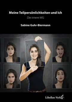 Meine Teilpersönlichkeiten und Ich (eBook, ePUB) - Guhr-Biermann, Sabine