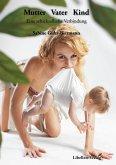 Mutter Vater Kind (eBook, ePUB)