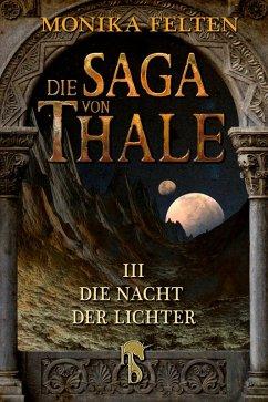 Die Nacht der Lichter / Die Saga von Thale Bd.3