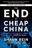 The End of Cheap China, Revised and Updated (eBook, ePUB)