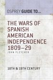 The Wars of Spanish American Independence 1809-29 (eBook, ePUB)
