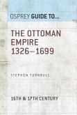 The Ottoman Empire 1326-1699 (eBook, ePUB)
