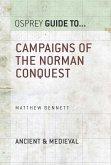 Campaigns of the Norman Conquest (eBook, ePUB)