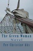 The Green Woman (eBook, ePUB)