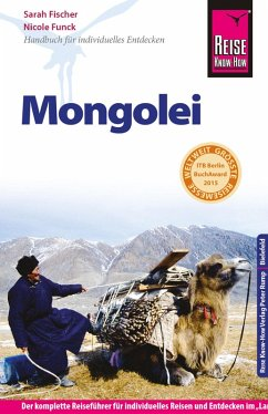 Reise Know-How Mongolei: Reiseführer für individuelles Entdecken (eBook, PDF) - Fischer, Sarah; Funck, Nicole