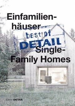 best of DETAIL: Einfamilienhäuser/Single-Family...