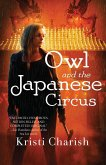 Owl and the Japanese Circus (eBook, ePUB)