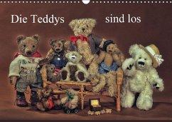 Die Teddys sind los (Wandkalender 2016 DIN A3 quer)