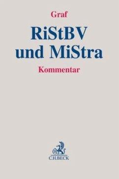 Richtlinien für das Strafverfahren und das Bußgeldverfahren (RiStBV) und Anordnung über Mitteilungen in Strafsachen (MiStra)