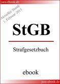 StGB - Strafgesetzbuch - Aktueller Stand: 1. Februar 2015 (eBook, ePUB)