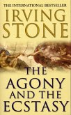 The Agony And The Ecstasy (eBook, ePUB)