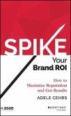 Spike your Brand ROI (eBook, ePUB)