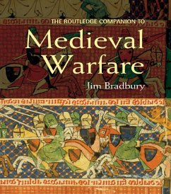 The Routledge Companion to Medieval Warfare (eBook, ePUB) - Bradbury, Jim