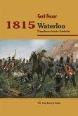 Napoleons Schlachten 3. 1815