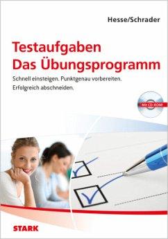 Testaufgaben, Das Übungsprogramm, m. CD-ROM - Hesse, Jürgen; Schrader, Hans-Christian