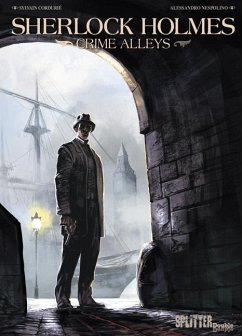 Sherlock Holmes - Crime Alleys - Cordurié, Sylvain; Nespolino, Alessandro