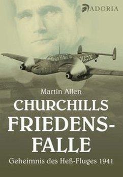 Churchills Friedensfalle - Allen, Martin