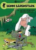 Auf den Spuren des weißen Gorillas / Benni Bärenstark Bd.14
