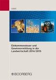Einkommensteuer und Gewinnermittlung in der Landwirtschaft 2014/2015
