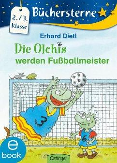 Die Olchis werden Fußballmeister (eBook, ePUB) - Dietl, Erhard