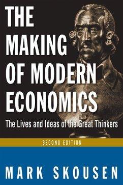 The Making of Modern Economics (eBook, ePUB) - Skousen, Mark