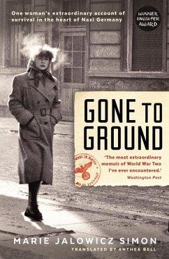 Gone to Ground (eBook, ePUB) - Jalowicz-Simon, Marie