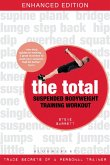 The Total Suspended Bodyweight Training Workout (eBook, ePUB)