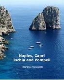 Naples, Capri, Ischia and Pompeii (eBook, ePUB)
