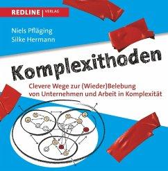 Komplexithoden (eBook, ePUB) - Pfläging, Niels; Hermann, Silke