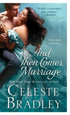 And Then Comes Marriage (eBook, ePUB) - Bradley, Celeste