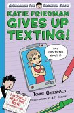 Katie Friedman Gives Up Texting! (And Lives to Tell About It.) (eBook, ePUB)