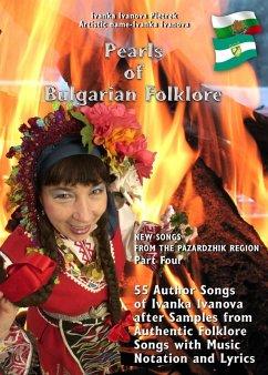 Pearls of Bulgarian Folklore - Part Four (eBook, ePUB) - Ivanova Pietrek, Ivanka
