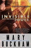 Invisible Power Book Two: Alex Noziak (Invisible Recruits, #4) (eBook, ePUB)