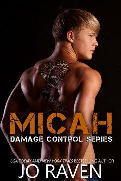 Micah (Damage Control, #1) (eBook, ePUB) - Raven, Jo