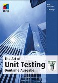 The Art of Unit Testing (mitp Professional) (eBook, PDF)