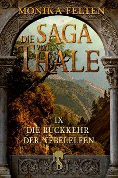 Die Rückkehr der Nebelelfen / Die Saga von Thale Bd.9