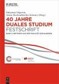 40 Jahre Duales Studium. Festschrift