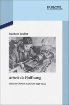 Arbeit als Hoffnung - Tauber, Joachim
