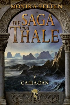 Caira-Dan / Die Saga von Thale Bd.5