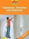 Tapezieren, Streichen und Verputzen - Profiwissen für Heimwerker (eBook, ePUB)