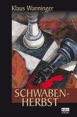 Schwaben-Herbst / Kommissar Braig Bd.10 (eBook, ePUB)
