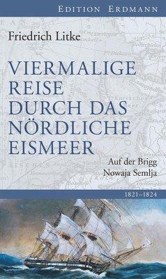 Viermalige Reise durch das nördliche Eismeer (eBook, ePUB) - Litke, Friedrich
