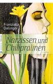 Narzissen und Chilipralinen (eBook, ePUB)