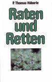 Raten und Retten (eBook, ePUB)