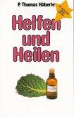 Helfen und Heilen (eBook, ePUB)